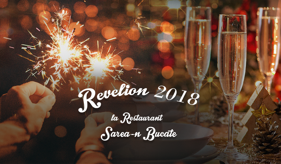 Revelion 2018 la Restaurantul Sarea-n Bucate Turda